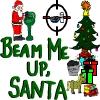 Beam Me Up, Santa