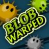 Blob Warped