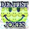 Dentist Bubble Jokes