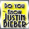 Do you know Justin Bieber