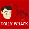 DOLLY WHACK