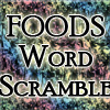 Foods Scramble