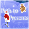 Path to Presents