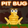 Pit Bug