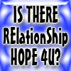 Relationship Is there HOPE