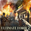 Ultimate Force 2