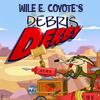 Wile E Coyote's Debris Derby